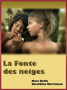 La fonte des neiges (2009) watch online HD